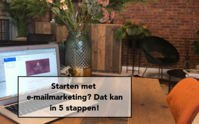 5 (simpele) stappen om met e-mailmarketing te beginnen