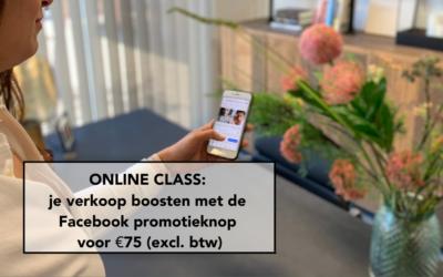 ONLINE CLASS: Je verkoop boosten met de Facebook promotieknop voor €75 (excl. btw)