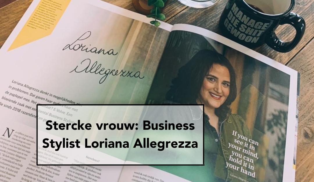 Stercke vrouw: Business Stylist Loriana Allegrezza